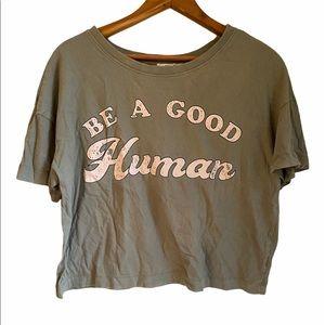 Graphic t-shirt large crop top be a good human